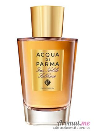 Аромат Acqua di Parma Iris Nobile Sublime
