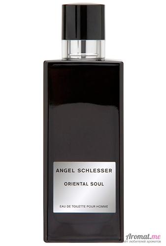 Аромат Angel Schlesser Oriental Soul Pour Homme