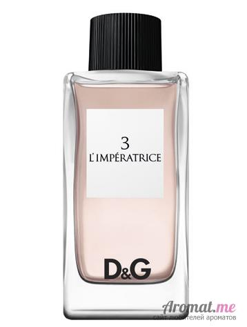 Аромат Dolce&Gabbana D&G Anthology L`Imperatrice 3