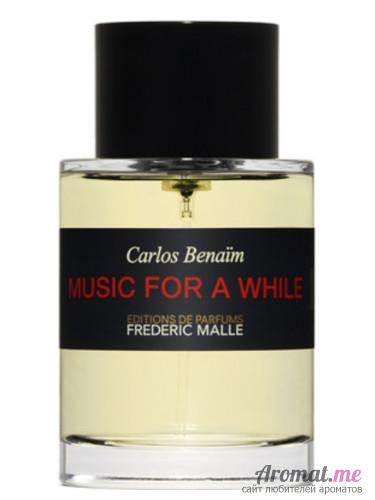 Аромат Frederic Malle Music For a While