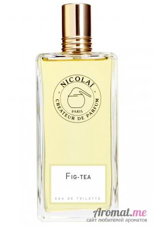Аромат Parfums de Nicolaï Fig Tea