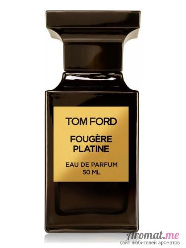 Аромат Tom Ford Fougère Platine