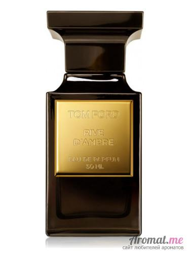 Аромат Tom Ford Reserve Collection: Rive d'Ambre